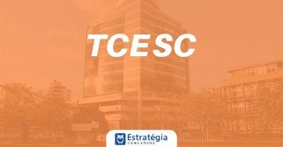 Concurso TCE SC é confirmado para 2020; Comissão alterada