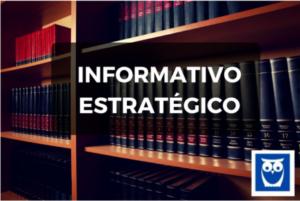 020882f38 Informativo STJ 615 | Conheça o novo Informativo Estratégico