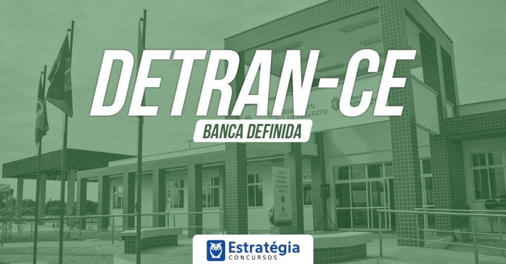 EDITAL DETRAN CE - Provas em Janeiro - 383 vagas; R$ 14 mil