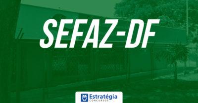 Concurso Sefaz DF: 11 bancas disputam pregão para realizar concurso de Auditor Fiscal
