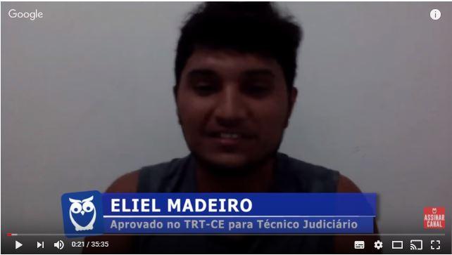 ENTREVISTA EM VÍDEO: Eliel Madeiro - Aprovado no concurso TRT-CE  para o cargo de Técnico Judiciário