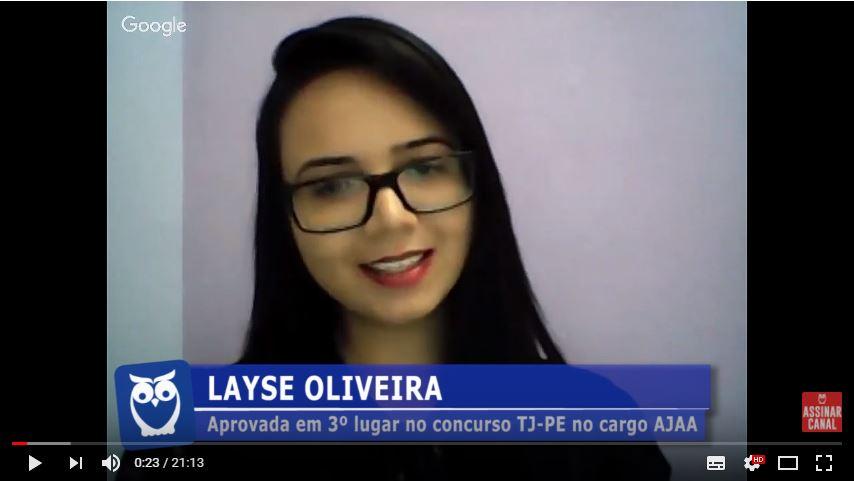 ENTREVISTA EM VÍDEO: Layse Oliveira - Aprovada em 3º lugar no concurso TJ-PE no cargo AJAA