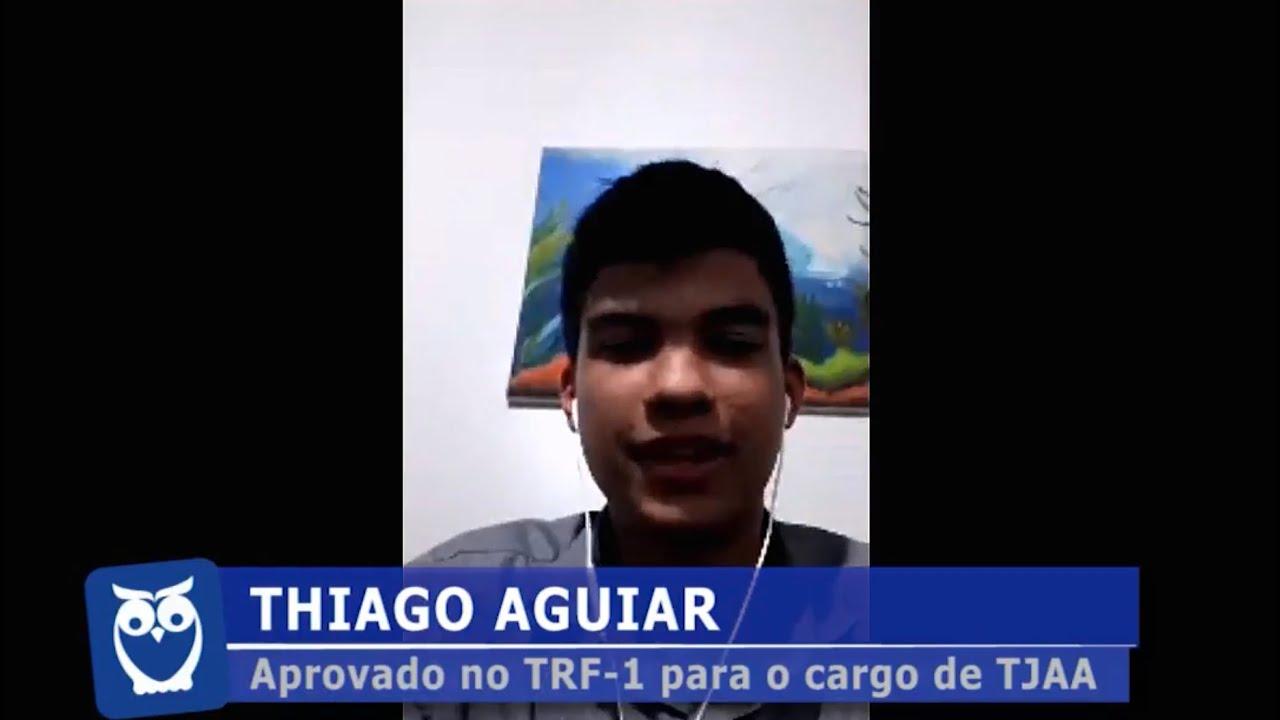 ENTREVISTA EM VÍDEO: Thiago Aguiar - Aprovado no concurso TRF-1 para o cargo de Técnico Judiciário
