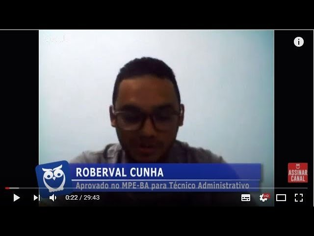 ENTREVISTA EM VÍDEO: Roberval Cunha - Aprovado no concurso do MPE-BA para o cargo de Técnico Administrativo