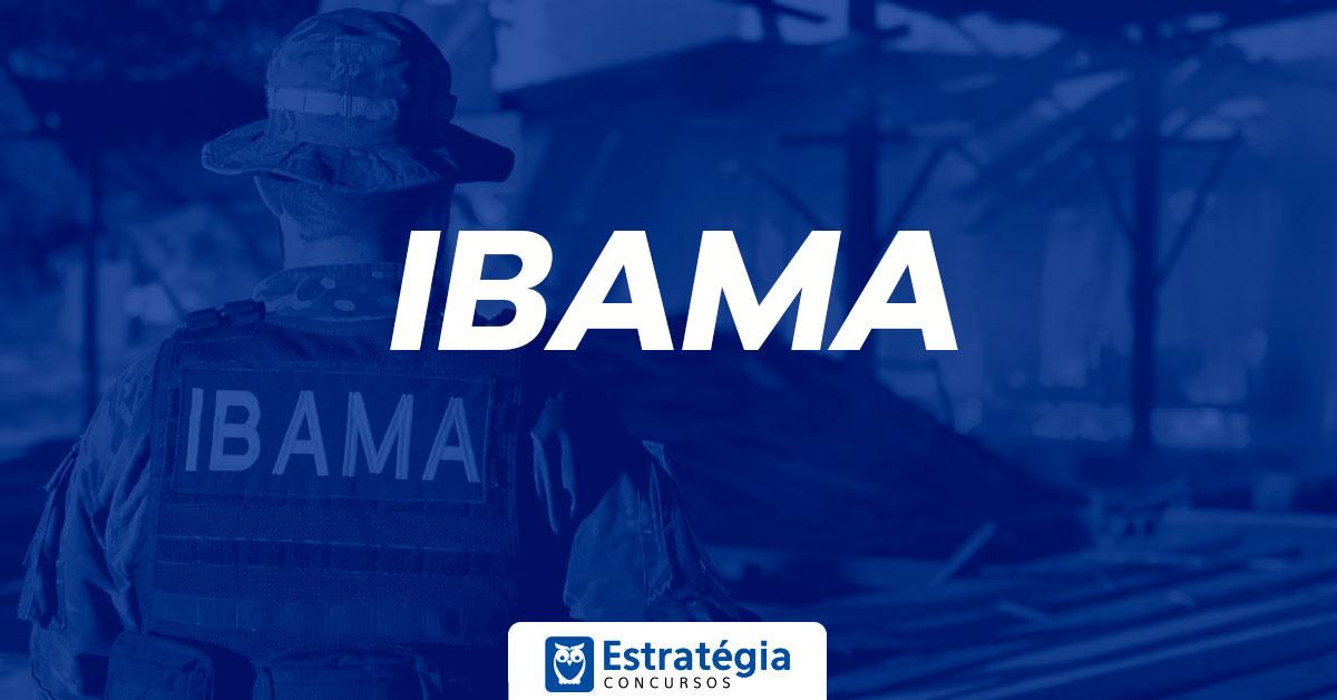 Concurso IBAMA 2018: órgão aguarda autorização de concurso para provimento de 1.888 vagas