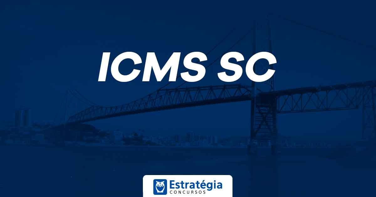 Edital SEFAZ SC (ICMS SC): estão abertas as inscrições com 90 vagas para Auditor Fiscal; inicial de R$ 22 mil