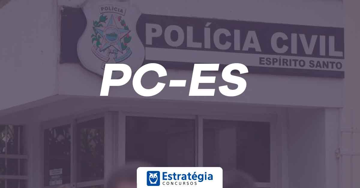Concurso Polícia Civil ES: banca organizadora de próximo certame é definida nesta sexta-feira, 21