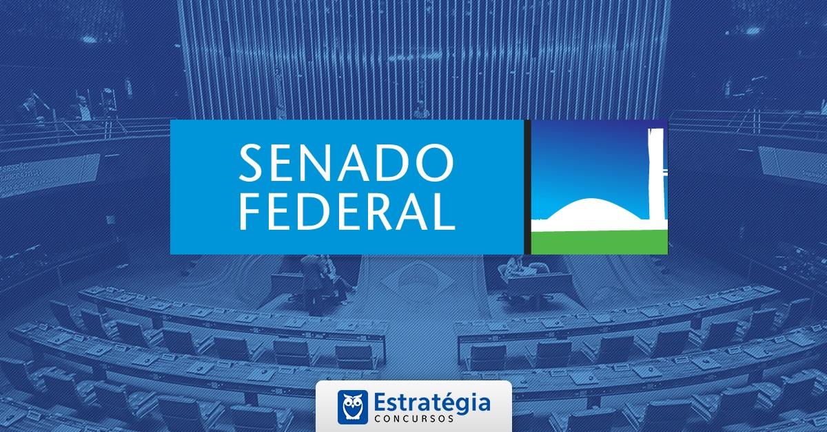 Concurso Senado Federal: Projeto Básico está sendo elaborado. São 40 vagas e mais de R$ 19 mil iniciais!