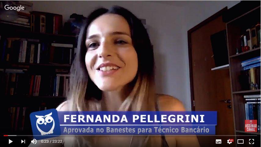 ENTREVISTA EM VÍDEO: Fernanda Pellegrini - Aprovada no concurso BANESTES para o cargo de Técnico Bancário (5º Lugar Vitória)