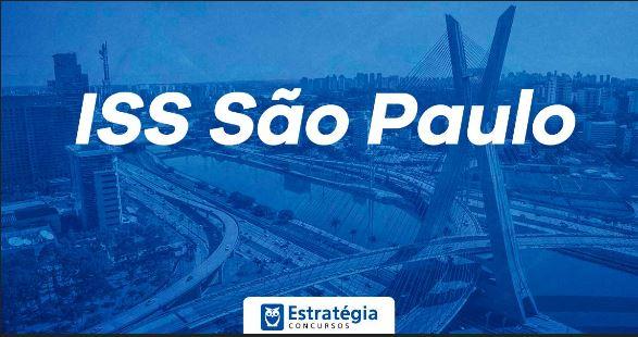 Concurso ISS SP: quando sai um novo edital para Auditor Fiscal de São Paulo?