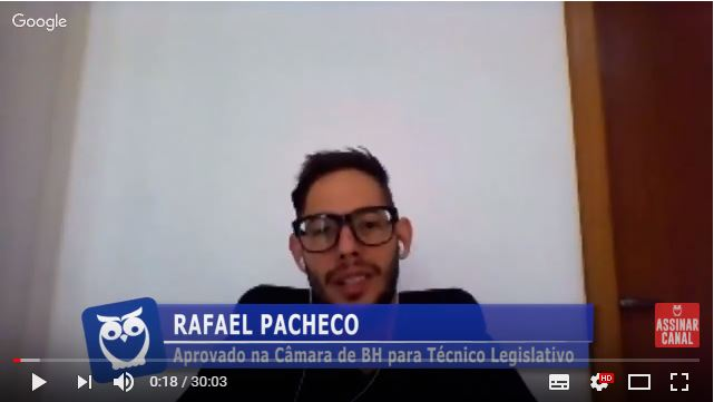 ENTREVISTA EM VÍDEO: Rafael Pacheco - Aprovado no concurso da Câmara de Belo Horizonte no cargo de Técnico Legislativo