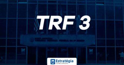 Concurso TRF 3: com 407 cargos vagos, edital pode trazer 69 vagas