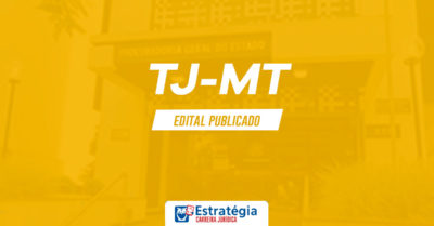 Concurso TJ MT Juiz: saiu edital da Magistratura; remuneração inicial de R$ 23 mil