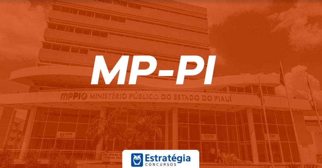 Concurso MP PI: publicado regulamento do novo concurso para Promotor