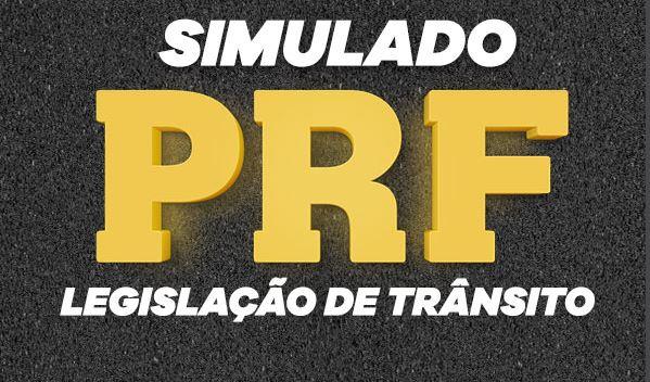 Legislação de trânsito: acompanhe AO VIVO  a correção do simulado PRF