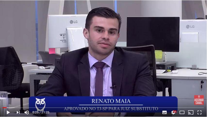 ENTREVISTA EM VÍDEO: Renato Maia - Aprovado no concurso TJSP para o cargo de Juiz Substituto