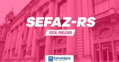 Edital SEFAZ RS 2018: Secretaria da Fazenda publica novo edital para Auditor com inicial acima de R$ 20 mil