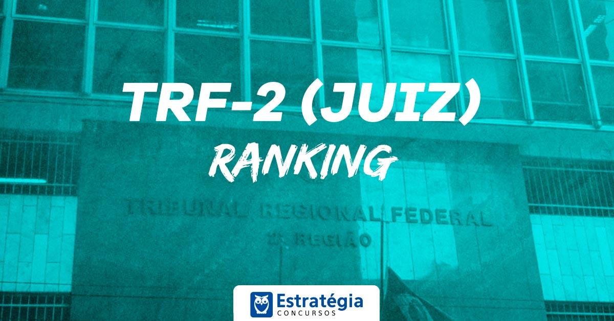Ranking TRF 2 Juiz Federal: Participe do ranking e saiba qual foi seu desempenho no concurso