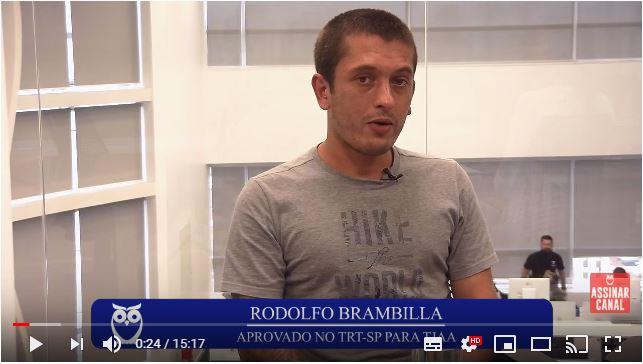 ENTREVISTA EM VÍDEO: Rodolfo Brambilla de Camargo - Aprovado no concurso TRT SP no cargo de Técnico Judiciário (TJAA)
