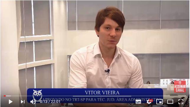 ENTREVISTA EM VÍDEO: Vitor Vieira Tenorio - Aprovado no concurso TRT SP no cargo de Técnico Judiciário (TJAA)
