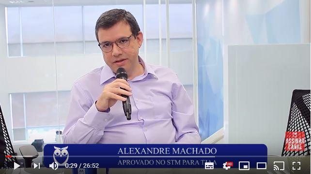 ENTREVISTA EM VÍDEO: Alexandre Machado - Aprovado em 9º lugar no concurso STM para o cargo de TJAA e em 13° lugar no concurso TRT SP para o cargo de AJAA