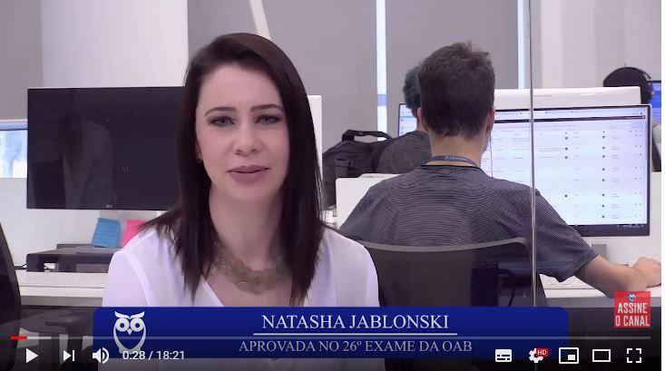ENTREVISTA EM VÍDEO: Natasha Jablonski - Aprovada no XXVI Exame da OAB