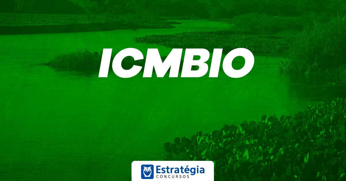 Concurso ICMBIO: órgão possui atualmente mais de 1.200 cargos vagos; último concurso foi há quatro anos