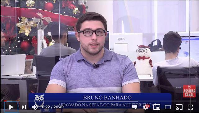 ENTREVISTA EM VÍDEO: Bruno Banhado - Aprovado no concurso SEFAZ GO em 15º lugar para o cargo de Auditor Fiscal da Receita Estadual