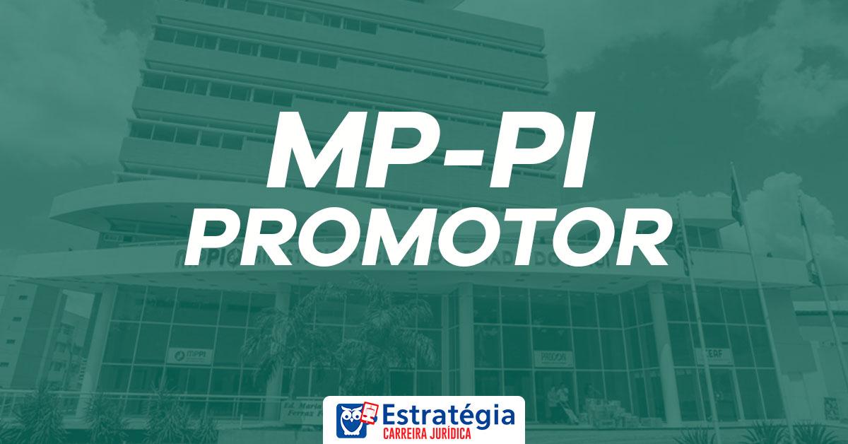 Concurso MP PI Promotor: divulgada a data da Prova Oral