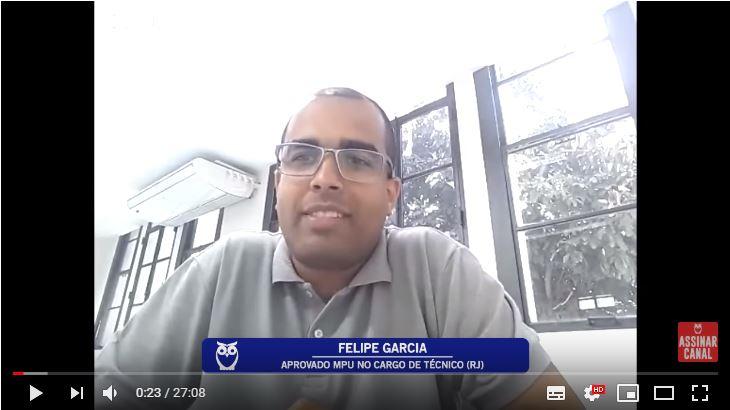ENTREVISTA EM VÍDEO: Felipe Garcia - Aprovado no concurso MPU para o Rio de Janeiro no cargo de Técnico na Especialidade Administração