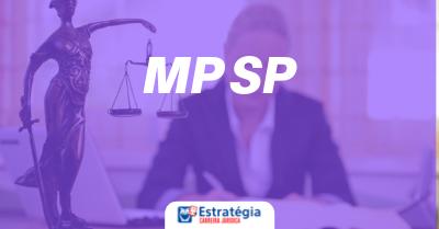 Concurso MP SP Promotor: data da prova preambular é divulgada; inscrições abertas