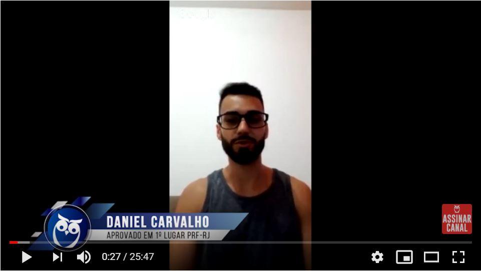 ENTREVISTA EM VÍDEO: Daniel Mendonça Carvalho – Aprovado em 1º lugar no concurso PRF para o estado do Rio de Janeiro (provas objetiva e discursiva)