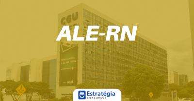 Concurso Assembleia Legislativa RN: edital previsto para 2019 com 135 vagas
