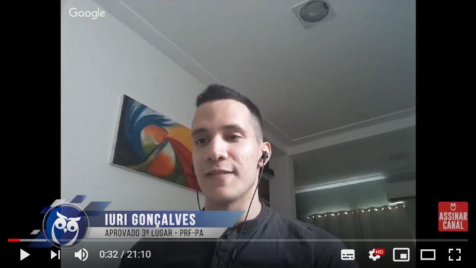 ENTREVISTA EM VÍDEO: Iuri Barbosa Gonçalves - Aprovado em 3º lugar no concurso PRF para o estado do Pará (provas objetiva e discursiva)