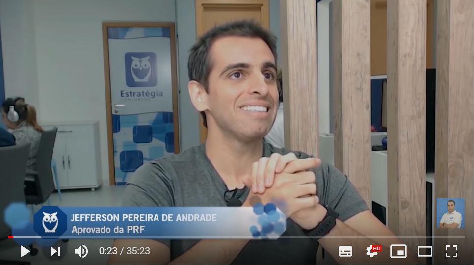 ENTREVISTA EM VÍDEO: Jefferson Pereira de Andrade - Aprovado em 28º lugar no concurso da PRF para o estado de Mato Grosso