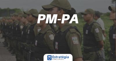 Concurso PM PA: certame para Praças e Oficiais ofertará 7 mil vagas