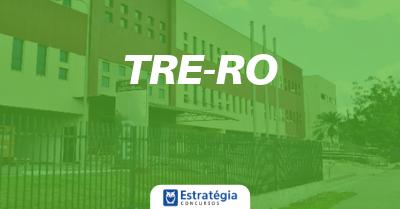 Concurso TRE RO: portaria autoriza vagas para novo concurso