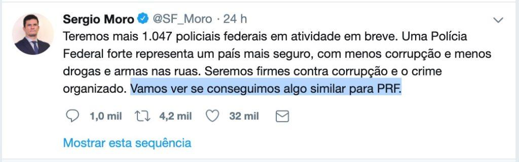 Publicação do Ministro da Justiça e Segurança Pública, Sérgio Moro, onde indica a intenção de aumentar a quantidade de convocações no concurso PRF.