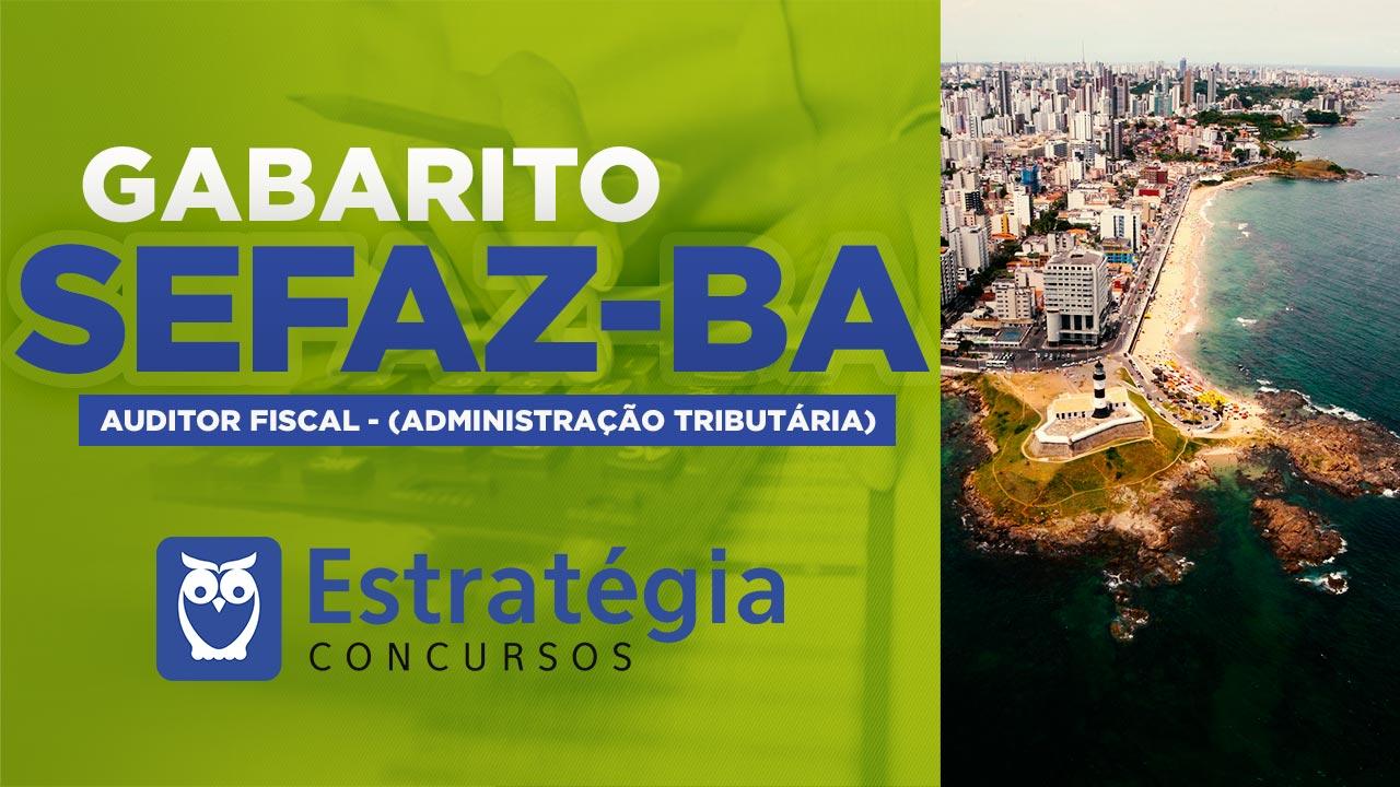 Gabarito Sefaz BA: Ranking, Gabarito e Correção da prova AO VIVO