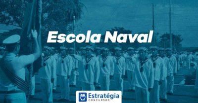 Concurso Escola Naval: reabertura de inscrições até 27 de