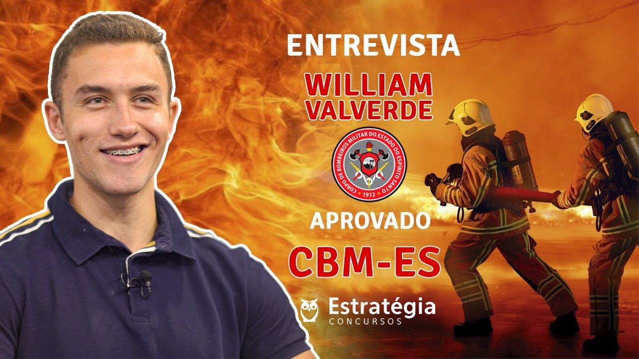 ENTREVISTA EM VÍDEO: William Valverde - Aprovado nos concursos CBM-ES, PM-ES e PC-ES
