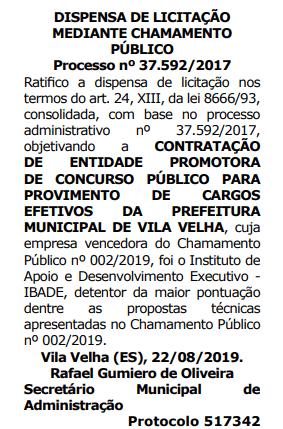 Concurso Vila Velha: ratificação de dispensa de licitação