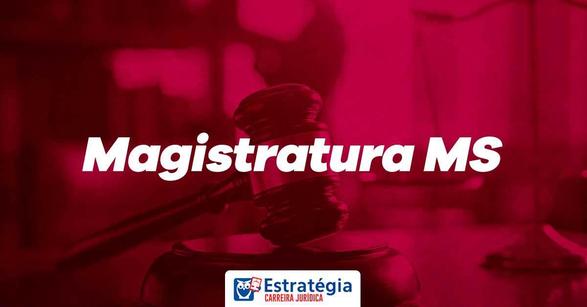 Concurso Magistratura MS: FCC é definida como banca organizadora