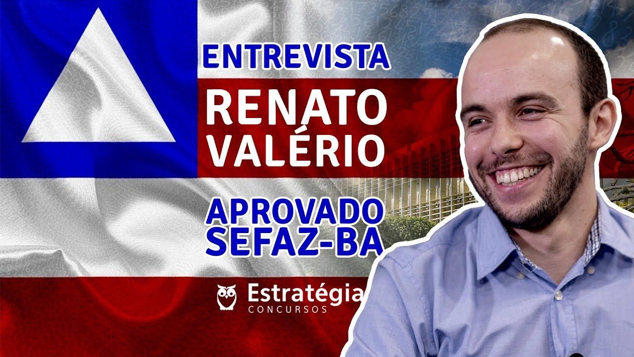 ENTREVISTA EM VÍDEO: Renato Pescarini Valério - Aprovado em 2º  lugar no concurso SEFAZ BA para o cargo de Auditor Fiscal / área Administração Tributária