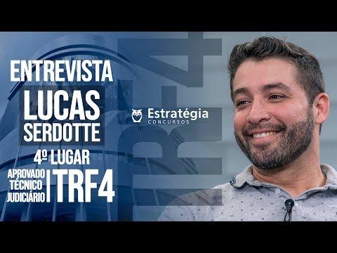 ENTREVISTA EM VÍDEO: Lucas Serdotte - Aprovado no concurso TRF 4 em 4° lugar geral para Técnico Judiciário área Segurança e Transporte