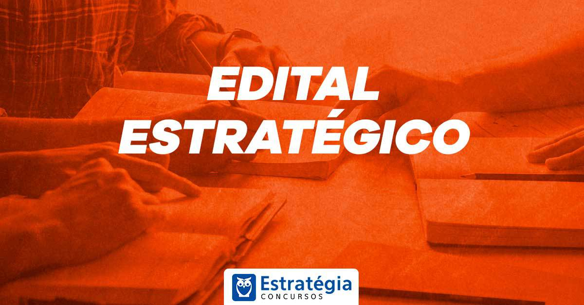 Edital Estratégico Feira de Santana: baixe grátis e reforce seus estudos - Estratégia Concursos
