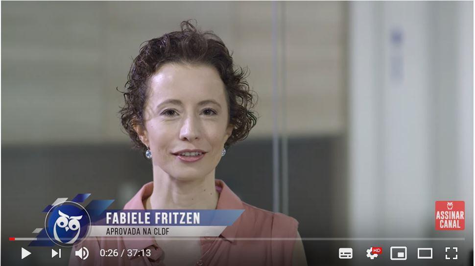 ENTREVISTA EM VÍDEO: Fabiele Fritzen - Aprovada em 1° lugar no concurso CLDF no cargo de Consultor Legislativo em saúde
