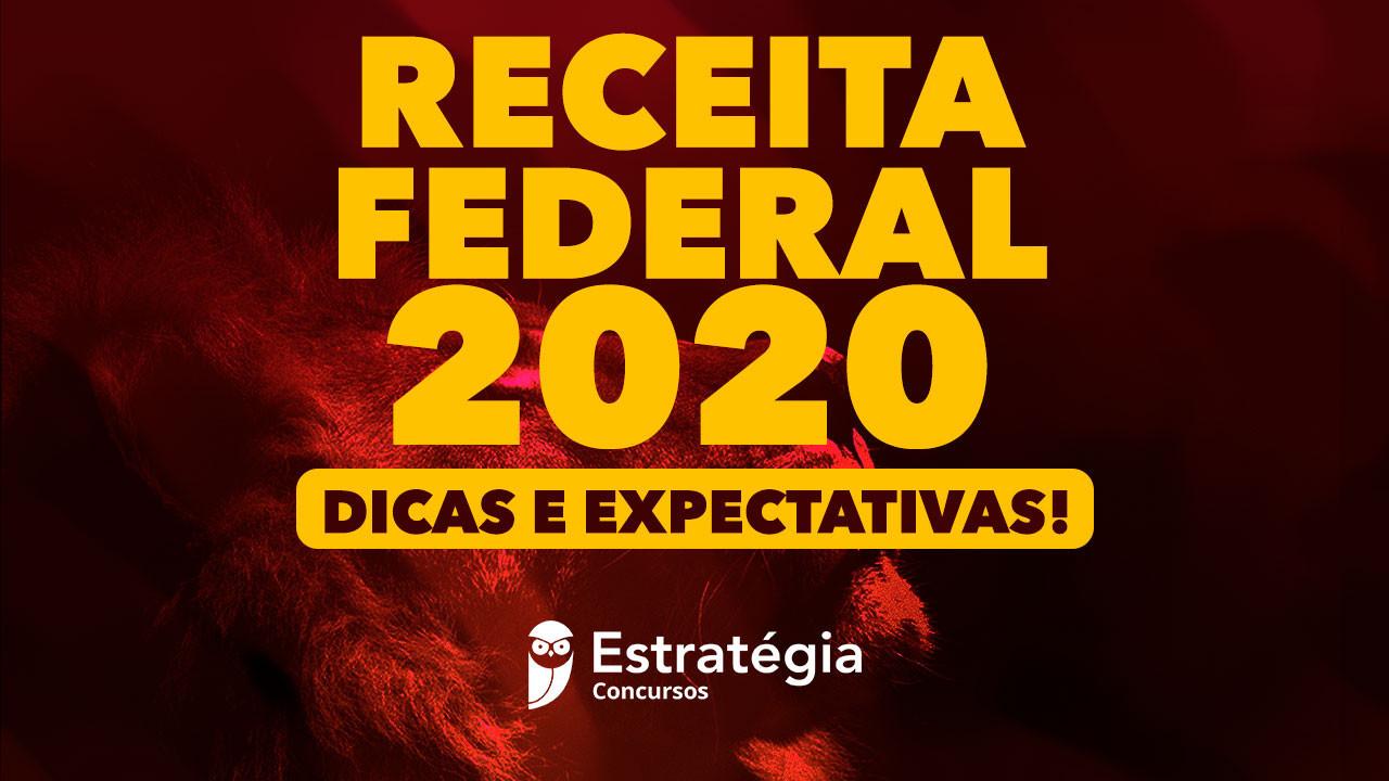 Dicas E Expectativas Para O Concurso Da Receita Federal Em 2020