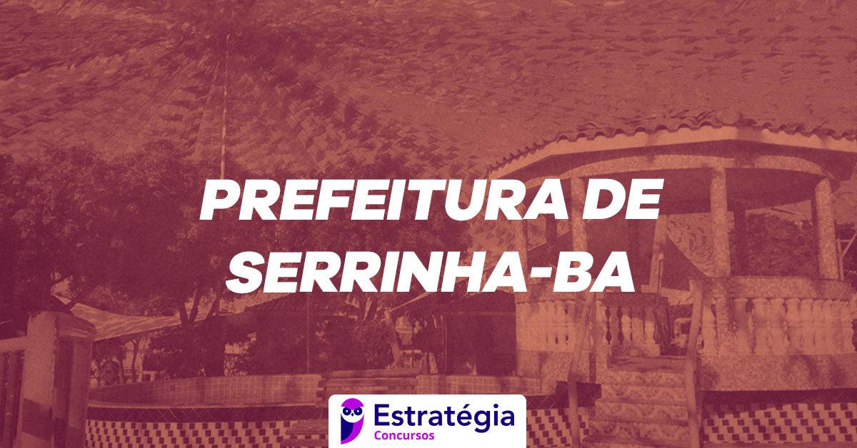Concurso Prefeitura De Serrinha Aplicacao De Prova E Adiada Para