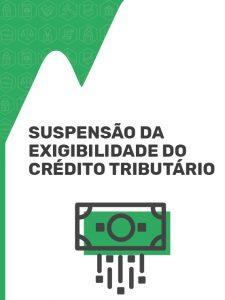 suspensão do crédito tributário